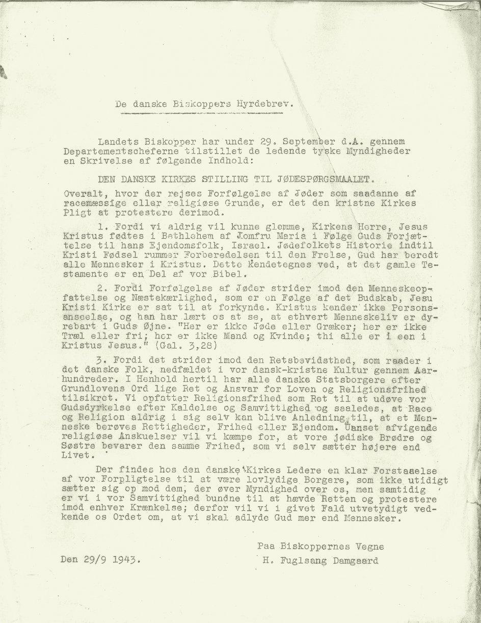 Tidligere biskop over Københavns Stift, Hans Fuglsang-Damgaard, markerede modstand mod antisemitisme ved at forfatte et hyrdebrev til landets præst som protest mod jødeforfølgelserne under Anden Verdenskrig.