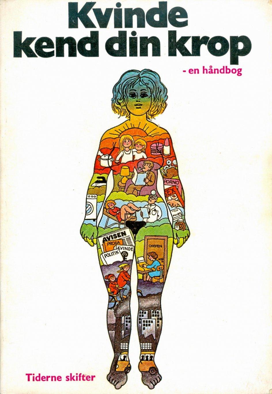 """""""Kvinde kend din krop"""" fra 1975 var en håndbog med det formål at give kvinder viden om deres krop – og på den måde modvirke kvindeundertrykkelse i samfundet. Her er kvinder til en kvindefestival i samtiden. – Foto: Sonja Iskov/BAM/Ritzau Scanpix."""