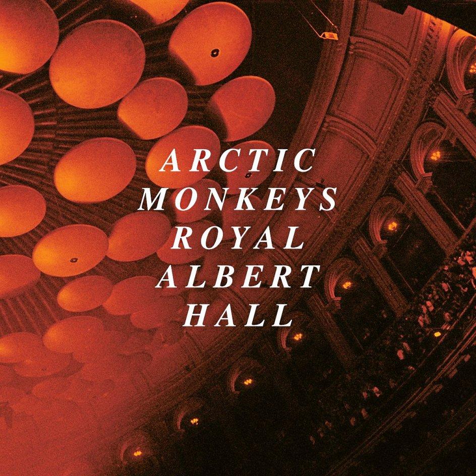 Arctic Monkeys. Live at the Royal Albert Hall. Domino.