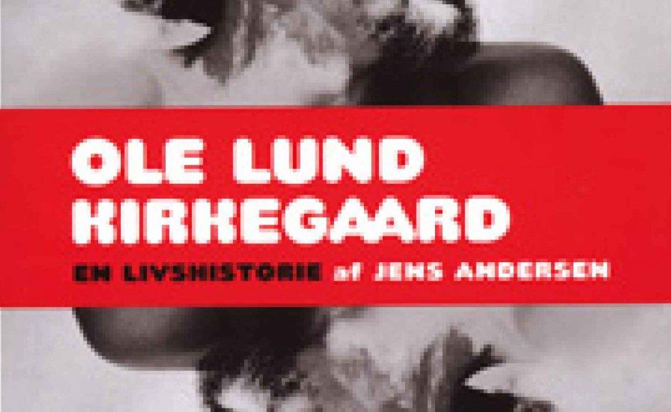 Ny biografi om Ole Lund Kirkegaard udkommer i dag.