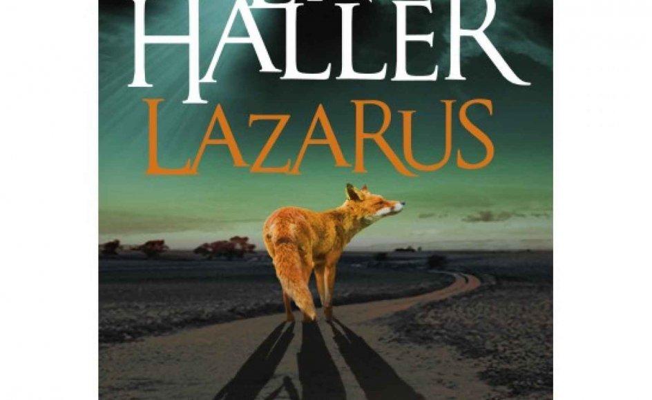 Bent Haller: Lazarus. 189 sider. 200 kroner. Høst & Søn.