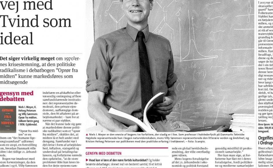 """Som medforfatter til debatbogen """"Oprør fra midten"""" glædede det mig umiddelbart, at Kristeligt Dagblad har inkluderet vores bog i bladets gensynsserie. Glæden varede dog kun, indtil jeg havde læst Jes Fabricius Møllers anmeldelse, skriver Niels I. Meyer."""