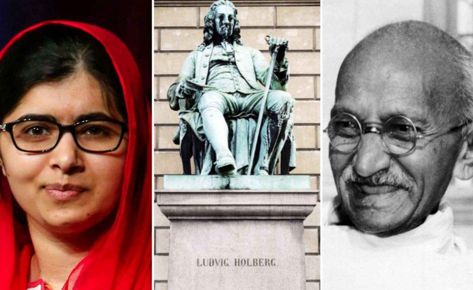 Den pakistanske aktivist Malala Yousafzai, den mest kendte repræsentant for oplysningstiden i Danmark Ludvig Holberg og den indisk jurist, politiker og åndelige leder Mahatma Gandhi.