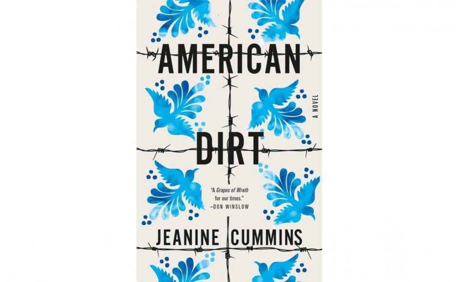 """""""American Dirt"""" handler om de mexicanske immigranter, som flygter til USA for at slippe væk fra voldelige narkokarteller. Bogen er skrevet af amerikanske Jeanine Cummins, der ikke selv er mexicansk eller migrant."""
