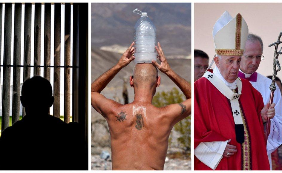 Regeringen vil stramme forholdene for livstidsdømte fanger, antal af varme dage over 50 grader er fordoblet, og paven advarer misbrug af kristne symboler i politik