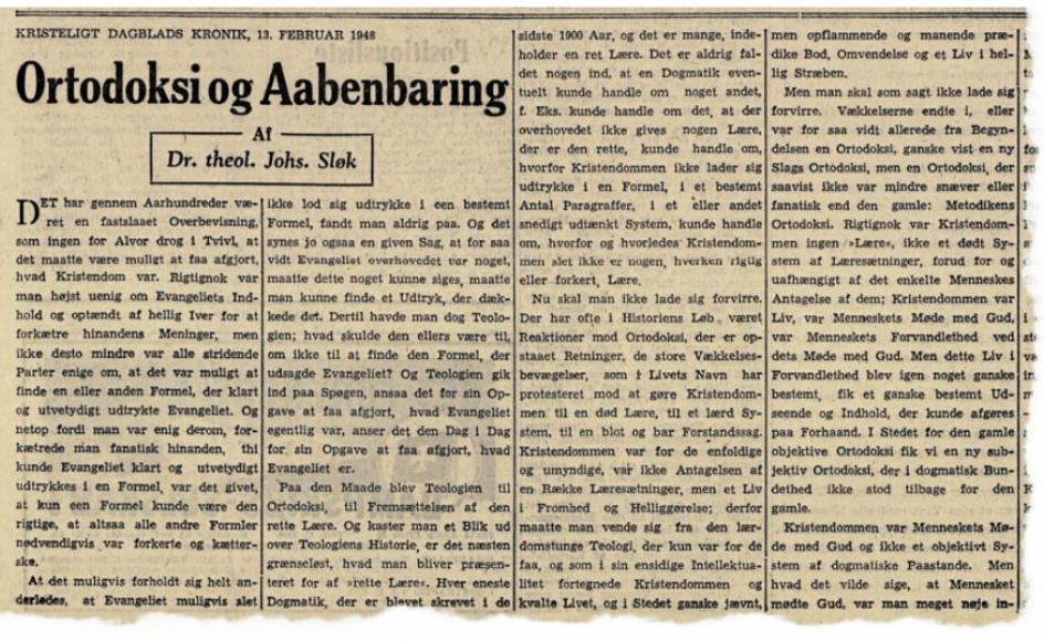 Her ses et udklip fra avisen den 13. februar 1948, hvor dr. theol. Johannes Sløk får bragt sin kronik i Kristeligt Dagblad.